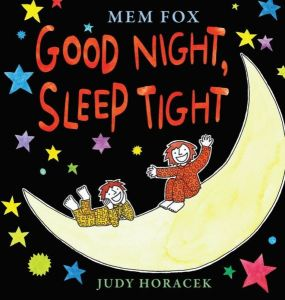 Mem Fox's Good Night Sleep Tight