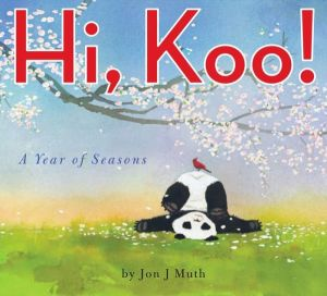 Hi, Koo: A Year of Seasons by Jon J. Muth