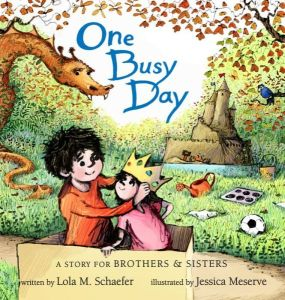One Busy Day by Lola M. Schaefer & Jessica Meserve