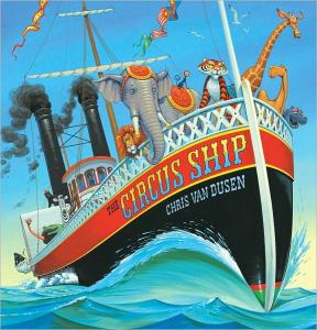 """The Circus Ship"" by Chris Van Dusen"