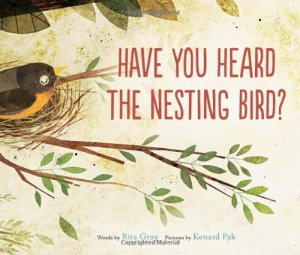 """Have You Heard the Nesting Bird"" by Rita Gray"