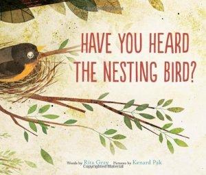 """Have You Heard the Nesting Bird"" by Rita Gray"