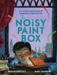 """The Noisy Paint Box"" by Barb Rosenstock & Mary Grandpre"