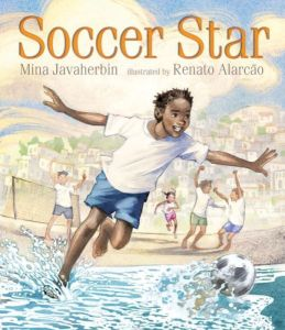 Soccer Star by Mina Javaherbin