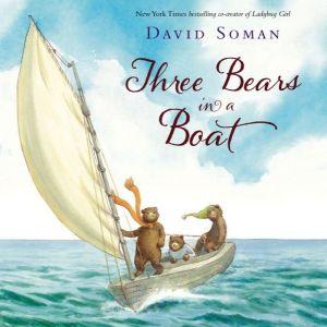"""Three Bears in a Boat"" by David Soman"