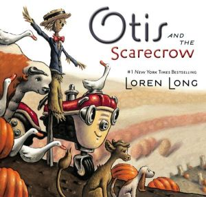 """Otis and the Scarecrow"" by Loren Long"