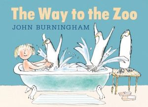 """The Way to the Zoo"" by John Burningham"