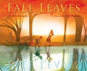"""Fall Leaves"" by Loretta Holland & Elly MacKay"