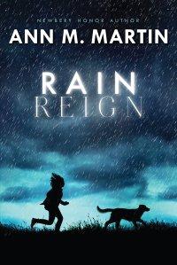 """""""Rain Reign"""" by Ann M. Martin"""