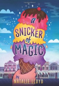 """A Snicker of Magic"" by Natalie Lloyd"