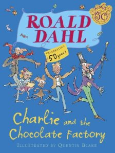 """Charlie and the Chocolate Factory"" by Roald Dahl"