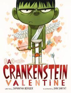 """""""A Crankenstein Valentine"""" by Samantha Berger"""