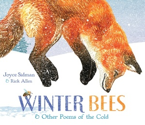 """Winter Bees"" by Joyce Sidman & Rick Allen"