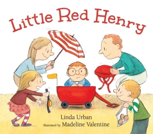 """Little Red Henry"" by Linda Urban & Madeline Valentine"