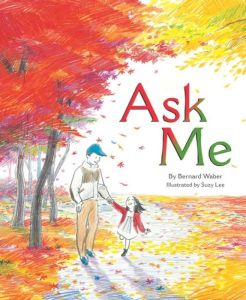 """Ask Me"" by Bernard Waber"