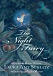 """The Night Fairy,"" by Laura Amy Schlitz"