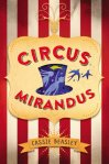 """Circus Mirandus"" by Cassie Beasley"