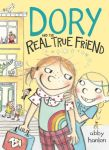 """""""Dory and the Real True Friend"""" by Abby Hanlon"""