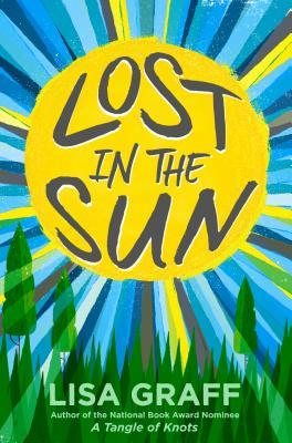 """Lost in the Sun"" by Lisa Graff"