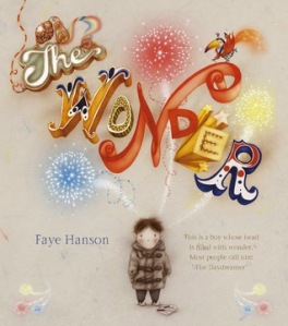 """The Wonder"" by Faye Hanson"