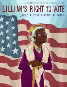"""Lillian's Right to Vote"" by Jonah Winter"