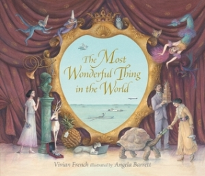 """The Most Wonderful Thing in the World"" by Vivian French"