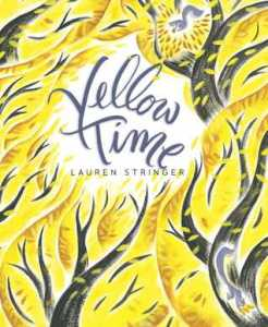 """Yellow Time"" by Lauren Stringer"