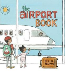 """The Airport Book"" by Lisa Brown"