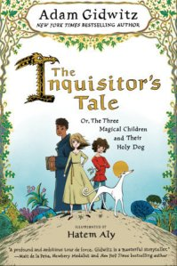 """The Inquisitor's Tale"" by Adam Gidwitz"