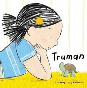 """Truman"" by Jean Reidy and Lucy Ruth Cummins"